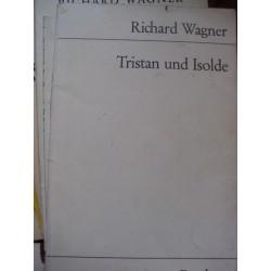RICHARD WAGNER Tristan et...
