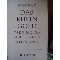 RICHARD WAGNER Das RHEIN GOLD